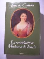 LA SCANDALEUSE MADAME DE TENCIN - Histoire