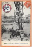 MARSEILLE  (cpa 13) Pont à Transbordeur Ascenseur électrique - RARE - Ticket Souvenir (25.5.10) - Vieux Port, Saint Victor, Le Panier