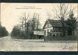 CPA - Forêt De COMPIEGNE - L'Elysée De Compiègne Et La Route De Soissons - Compiegne