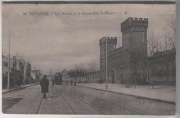 TOULOUSE - Les Prisons Et La Grande Rue St Michel - Toulouse