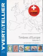 Catalogue Des Timbresd'Europe Volume 5 Edition 2016 De Pologne à Russie - Cataloghi