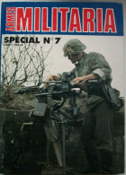 WW2 - ALBUM NUMERO SPECIAL « ARMES MILITARIA MAGAZINE N°7 » - Libros