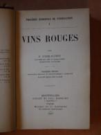 1907 VINS ROUGES COSTE FLORET - Gastronomie