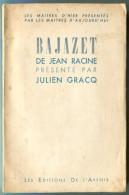 BAJAZET De Jean Racine Présenté Par Julien GRACQ 1946 - Books, Magazines, Comics