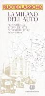 CARTA CITTA' - MILANO - RUOTECLASSICHE - EDITORIALE DOMUS - Carte Topografiche