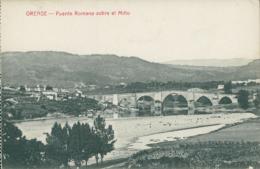 ES ORENSE / Puente Romano Sobre El Mino / - Orense