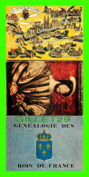 HISTOIRE - GÉNÉALOGIE DES ROIS DE FRANCE - 3 CARTES - - Histoire