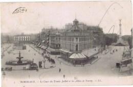 Cpa BORDEAUX LE COURS DU TRENTE JUILLET ET LES ALLEES DE TOUNY - Bordeaux