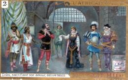 Chromos Veritable Extrait De Viande Liebig  (  2- Ines Sacrifiant Son Amour Delivre Vasco ) - Liebig