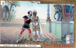 Chromos Veritable Extrait De Viande Liebig  (  5-vasco Et Selika Maries ) - Liebig