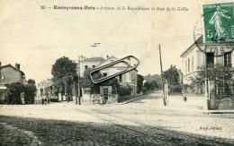 ROSNY SOUS BOIS -93- AVENUE DE LA REPUBLIQUE ET RUE DE LA GRILLE - Rosny Sous Bois