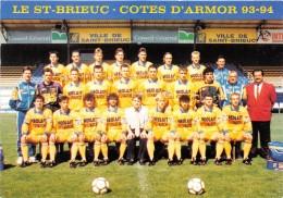 """¤¤  -   SAINT-BRIEUC    -  L'Equipe De Football Professionnelle Du """" St-Brieuc-Côtes D'Armor """" Saison 1993-94   -  ¤¤ - Saint-Brieuc"""