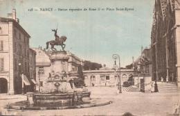 54 NANCY  STATUE EQUESTRE DE RENE II ET PLACE SAINT EPVRE PAS CIRCULEE - Nancy