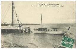 80 - LE CROTOY - Vedette Automobile - Service De La Baie De Somme, Accostage Au Crotoy - CPA - Le Crotoy