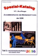 Sonder-Markenheftchen DDR-Katalog Part 3 RICHTER 2016 New 25€ SMH+Abarten Booklet And Error Special Catalogue Of Germany - Colecciones