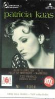 Ticket De Concert, Patricia KAAS, Halle De Martigues Le 14 Avril 1994 N° 306 - Concert Tickets