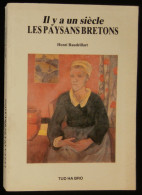 ( Bretagne) IL Y A UN SIECLE LES PAYSANS BRETONS Henri BAUDRILLART TUD HA BRO Réimpression 1885 - Bretagne