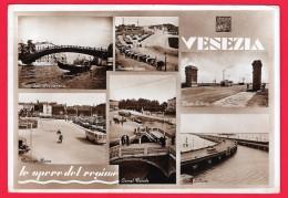 VENEZIA - LE OPERE DEL REGIME FASCISTA - Venezia