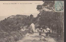 CPA:Environs De Toulon:Sur La Route Du MAI - Toulon