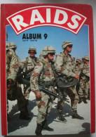 ALBUM NUMERO SPECIAL « RAIDS N°9 »  (contenant Les Revues N°41.42.43.44.45) - Boeken