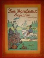 Les Rondeaux Enfantins - Comptines - Adaptés Et Illustrés Par G. Ripart - Contes