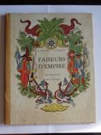 Faiseurs D'Empire De R.Dufourg & R.Magnen  Illustrations De Jack Maxwell Edit.Delmas 1945 - Bücher, Zeitschriften, Comics