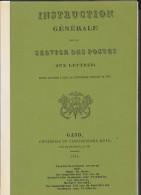 Instruction Générale Sur Le Service Des Postes Aux Lettres GAND 1831 Réimpression De BYSER Reliée 159p + 39pFranchises - Postverwaltungen