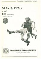 Programme Football 1966 1967 EfB Esbjerg (Denmark) V Slavia Praha (Prague (Czech Republic) UEFA Friendly Match - Bücher