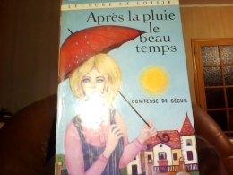 Apres La Pluie Le Beau Temps Comtesse De Segur - Bücher, Zeitschriften, Comics