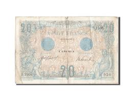 France, 20 Francs, 20 F 1905-1913 ''Bleu'', 1912, 1912-03-20, KM:68b, TB+, Fa... - 1871-1952 Anciens Francs Circulés Au XXème