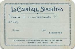 """05127  """"LA CAPITALE SPORTIVA - TESSERA DI RICONOSCIMENTO N.""""  DOCUMENTO ORIGINALE. - Pubblicitari"""