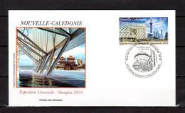 """NOUVELLE-CALEDONIE 2010 : Env. 1er Jour """" EXPO. UNIVERSELLE SHANGHAI 2010 /  NOUMEA 12-06-2010 """". Parf état. FDC"""