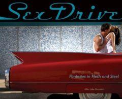 Sexe Drive  °°°°  Fantasies In Flesh And Steel   / Allen Jake Bronstein - Photographie