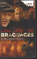 FILM VHS  BRAQUAGES Avec Gene HACKMAN Danny DE VITO Et Delroy LINDO . - Policiers