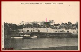 Dept 80 St Valery Sur Somme  - La Picardie à Quai    2 Scans - Saint Valery Sur Somme