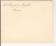 """Carte - Lettre Non écrite  """"Le Journal De Bruxelles. Rédaction"""" - Documentos Históricos"""