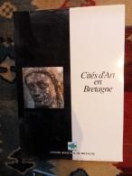 CITES D ART EN BRETAGNE - Bretagne