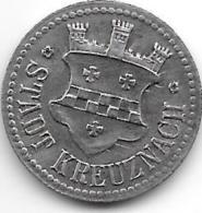 *notgeld  Kreuznach 10 Pfennig ND  Fe 7522.1/ F259.1 Jetzt Niedrigerer Preis!!!! - [ 2] 1871-1918 : Duitse Rijk