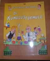 België 1985 Stripverhaal PIET PIENTER En BERT BIBBER Nr. 6 KUMULUSFORMULE - Piet Pienter En Bert Bibber