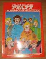 België  Stripverhaal JEAN-MARIE PFAFF DE HELD VAN MUNCHEN 2 Scans - Piet Pienter En Bert Bibber