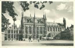 BRUGGE - Kanselarij, Stadhuis En Basiliek Van 't H. Bloed Christi - Brugge