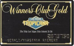 Tropicana Casino Las Vegas, NV - Slot Card - Way LV Meant To Be - Black Mag/Embossed - Casino Cards