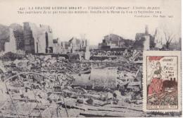 S-  GUERRE 14 17  COMMEMORATION JOURNEE DE LA MEUSE 1917  VASSINCOURT ENTREE DU PAYS - France