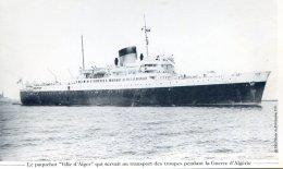 Le Paquebot Ville D'Alger Qui Servait Au Transport Des Troupes Pendant La Guerre D'algérie - Paquebots