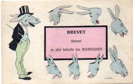 Xavier SAGER - Brevet Décerné Au Plus Imbécile Des Bourriques - Anes   (Humour) (162 ASO) - Sager, Xavier