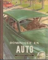 Dominique En Auto,  François La Paraz LIBRAIRIE CHAIX ETAT PARFAIT 78 PAGES ILLUSTRATEUR ANDRE GALLAND - Books, Magazines, Comics