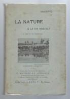 La Nature & La Vie Sociale Au Point De Vue énergétique 39 Graphiques - 29 Gravures Par Léon Dumas De 1909 - Livres, BD, Revues