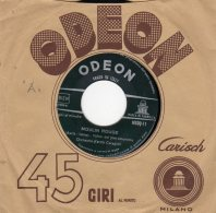 """ODEON - 45 Giri - Lato """"A"""" -Moulin Rouge - Lato """"B"""" - La Voce Del Cuore - Orchestra D'archi Ceragioli - - Vinyl Records"""