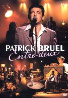 Bruel, Patrick - Entre-deux - DVD