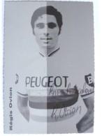 Cyclisme - Régis OVION - Signé De - Dédicace - Hand Signed - Autographe Authentique  - - Cyclisme